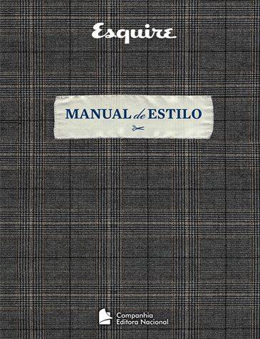 Manual+de+estilo+para+homens+lançado+pela+revista+Esquire+chega+ao+Brasil.jpg