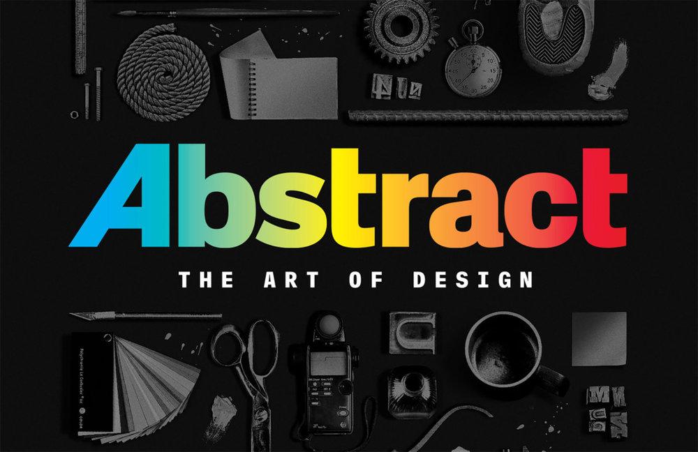 Abstract: The Art of Design Nessa também produção do Netflix, entendemos que o design é mesmo maravilhoso. São oito profissionais renomados dos mais diferentes meios que passam a sua visão de mundo e de mundo com design. Imperdível.