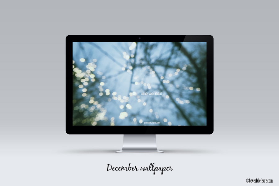 December wallpaper  Beverly LeFevre