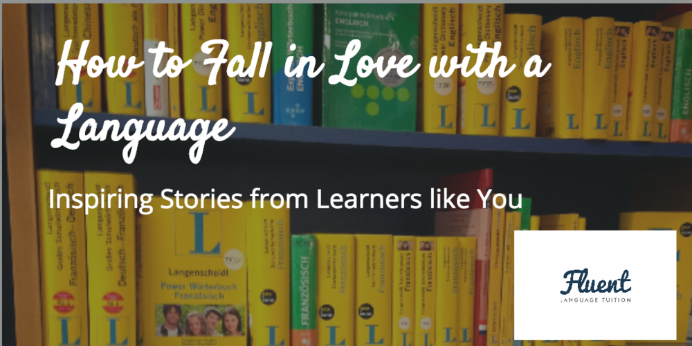 Autumn In Other Languages: How To Fall In Love With A Language: Inspiring Stories