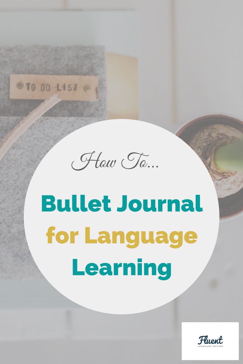 How To: Bullet Journal for Effective Language Learning by ...