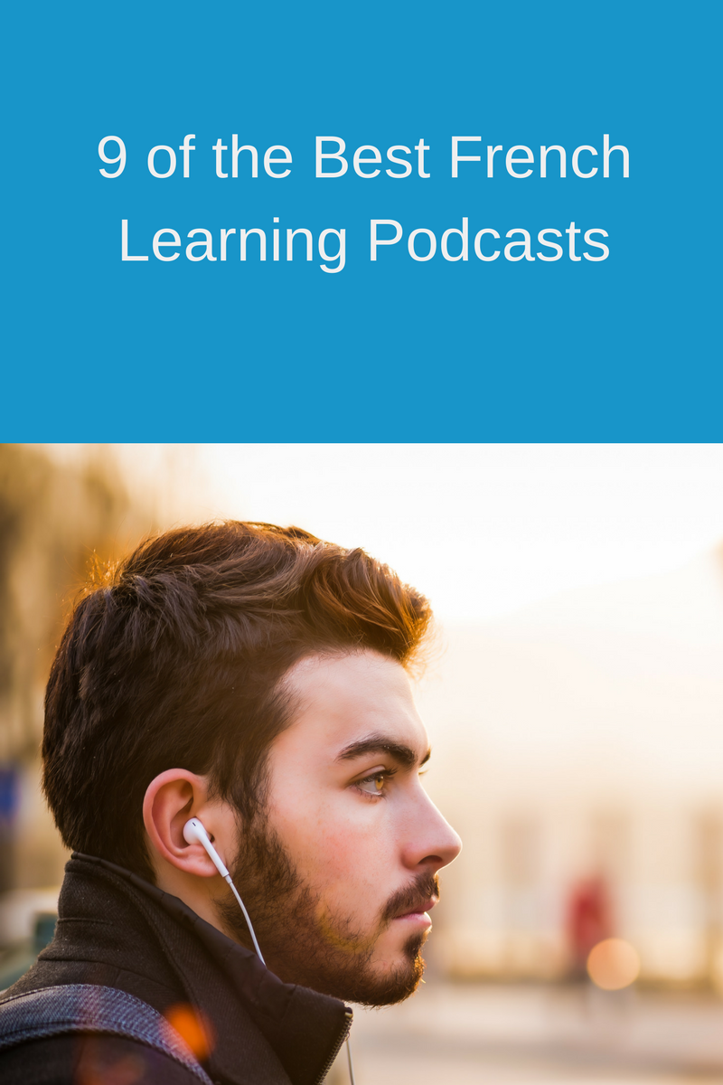 9 Of The Best Podcasts For Learning French by Fluent Language