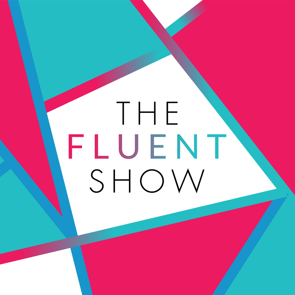 fluent show podcast