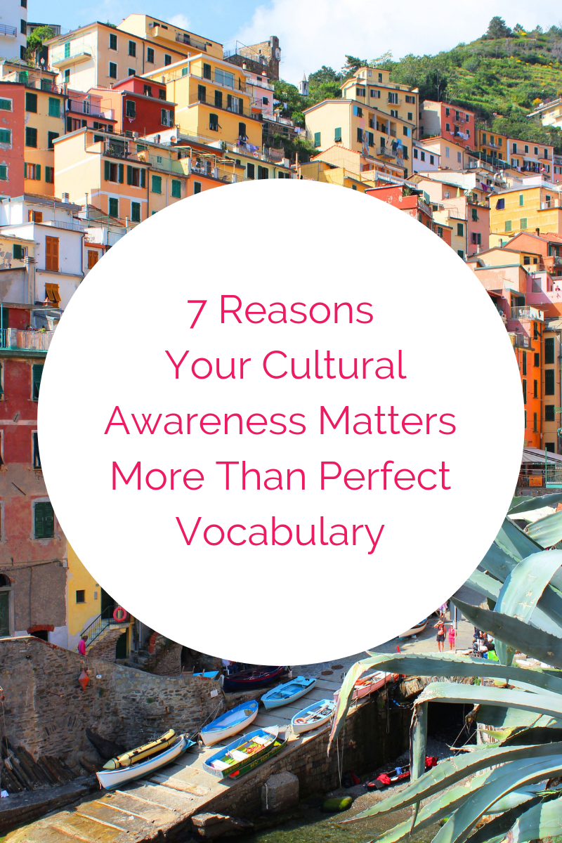 7 Reasons Your Cultural Awareness Matters More Than Perfect Vocabulary (1).png