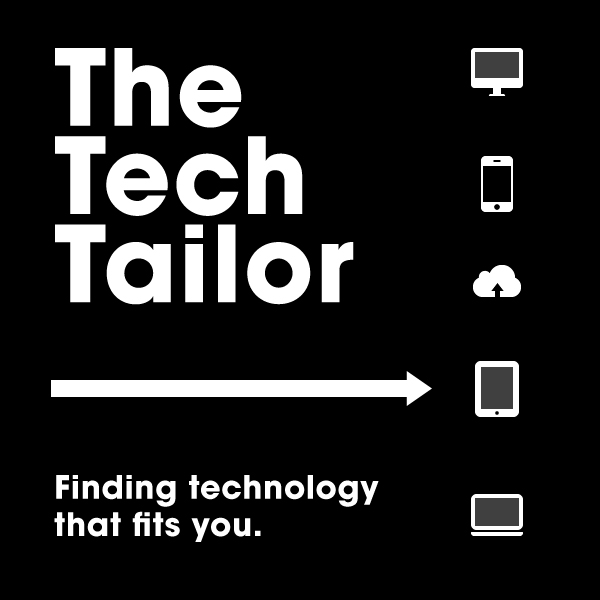The Tech Tailor: Finding Technology That Fits You