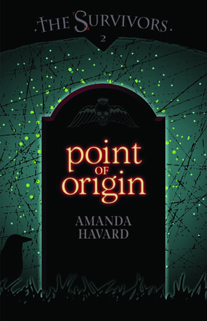 The Survivors: Point of Origin by Amanda Havard  Released June 10, 2012  More information  here .