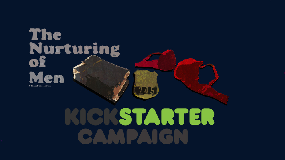 "Learn more on how to contribute to the ""The Nurturinng of Men"" Kickstarter Campaign."