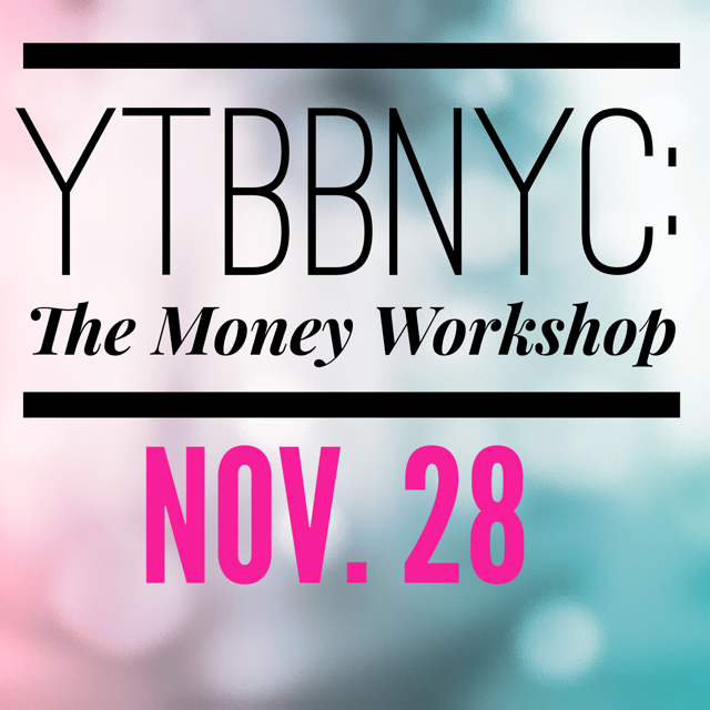 November 28 - THE MONEY WORKSHOP!