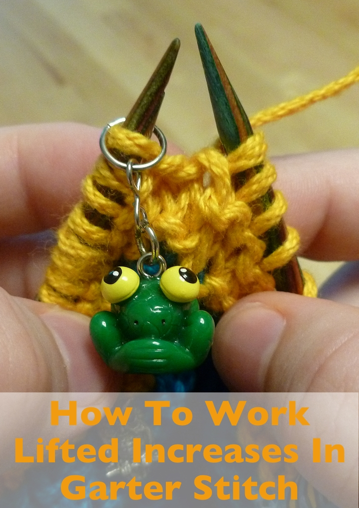 How To Work Lifted Increases In Garter Stitch With Wool