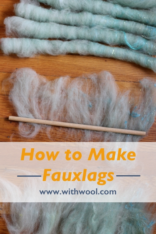 How to Make and Spin Fauxlags | withwool.com