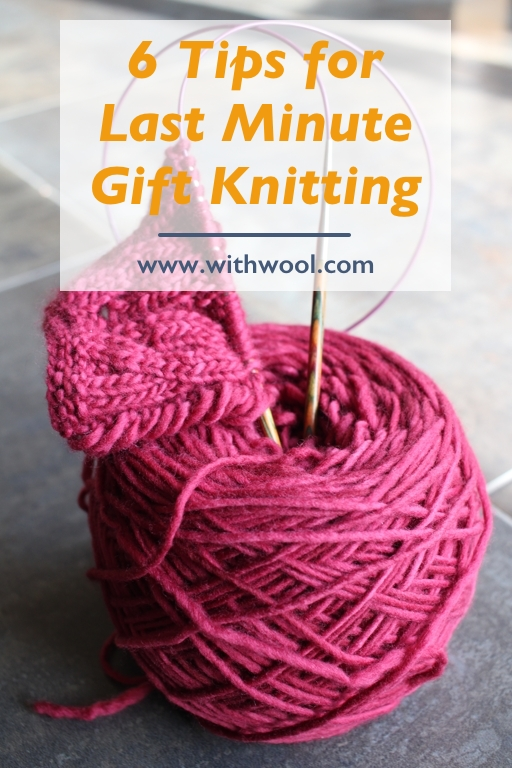 Whether you're just casting on or have a long knit list, follow these tips to get your #knitting wrapped and under the tree. | withwool.com