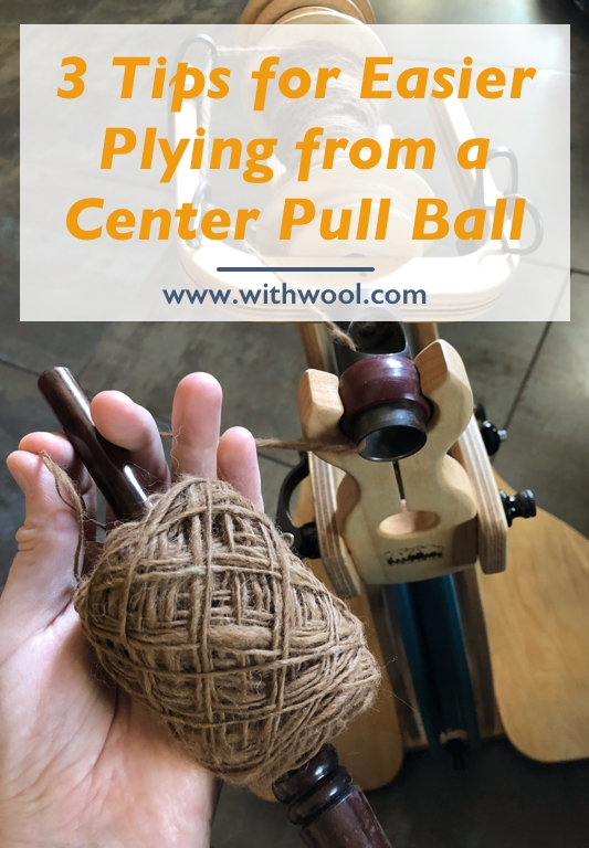 Use these 3 tips to make plying yarn from a center pull ball easier and tangle free. #tutorial | withwool.com
