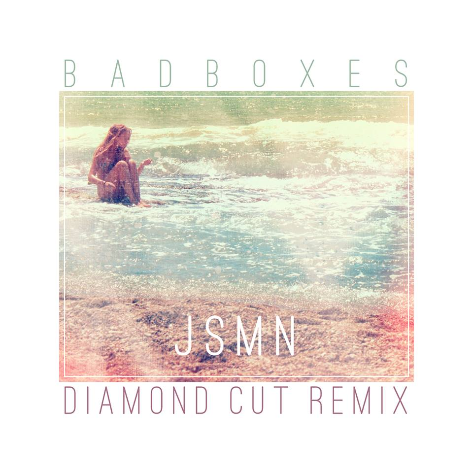Badboxes - JSMN (Diamond Cut Remix).jpg