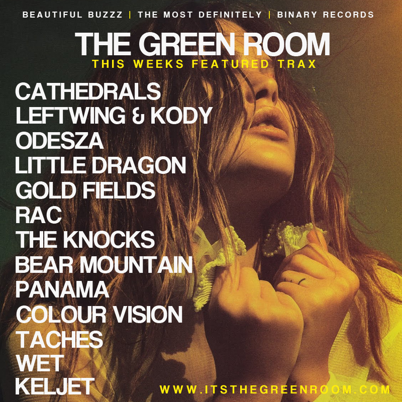 THE GREEN ROOM PLAYLIST - JULY 2014