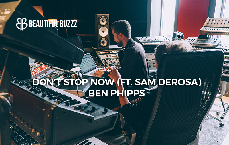 benphipps-don't stop now.jpg