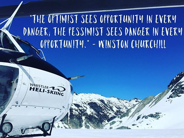 """The optimist sees opportunity in every danger; the pessimist sees danger in every opportunity."" - Winston Churchill"