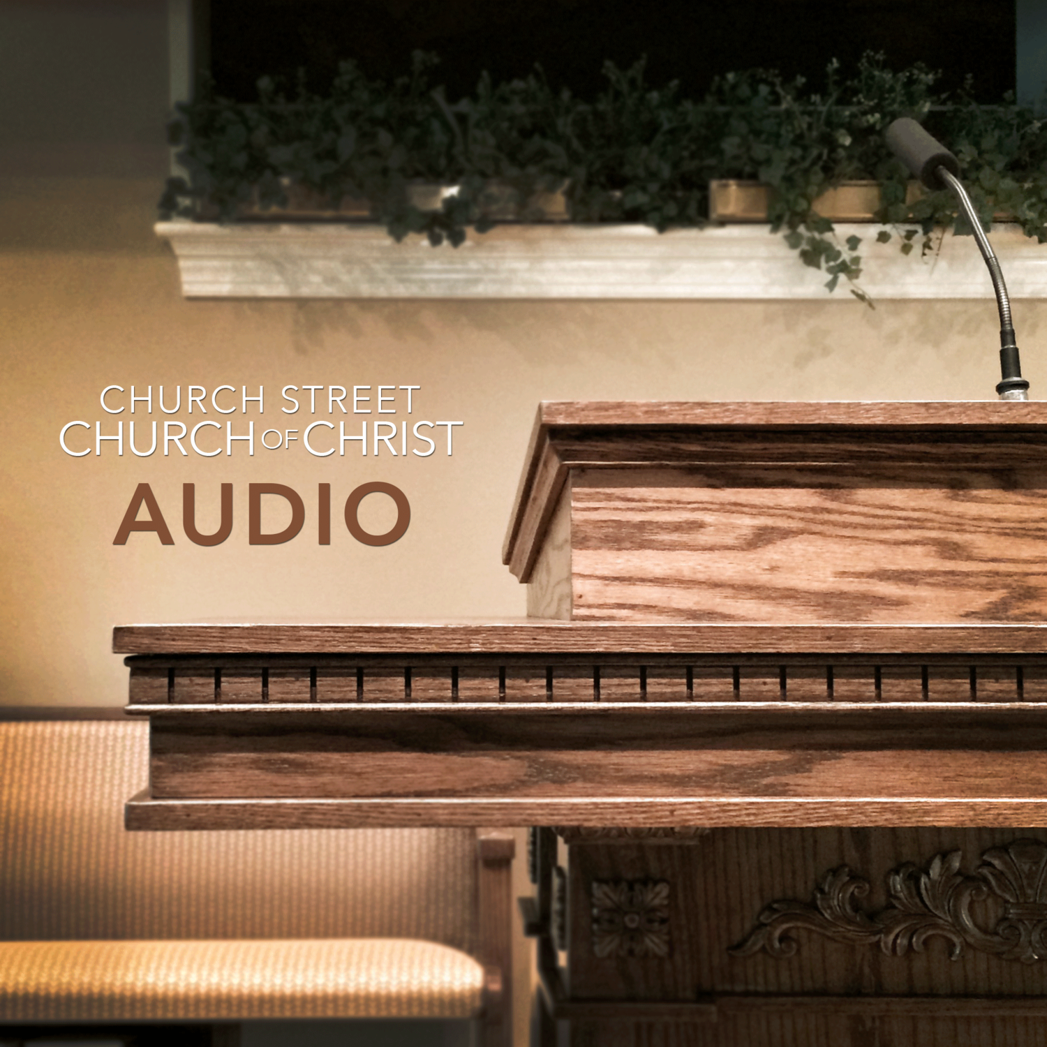 Audio - Church Street Church of Christ