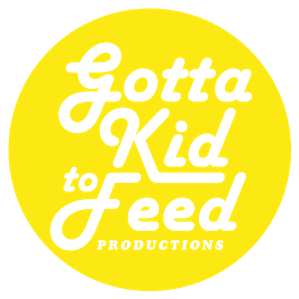 Gotta Kid To Feed