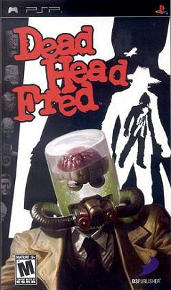 Copy of Dead Head Fred - (2007 - PSP)