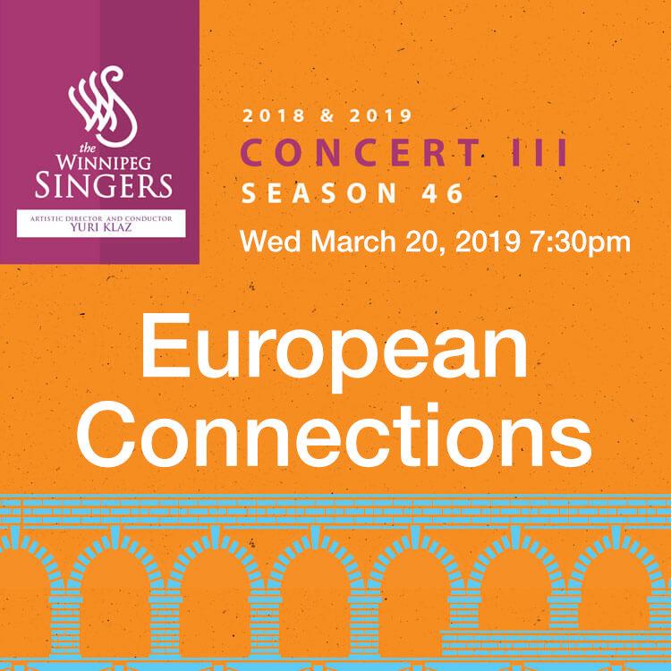 European Connections Concert by Winnipeg Singers