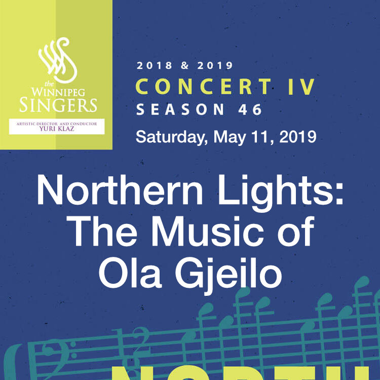 Northern Lights: The Music of Ola Gjeilo Concert by Winnipeg Singers
