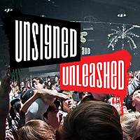 Unsigned and Unleashed