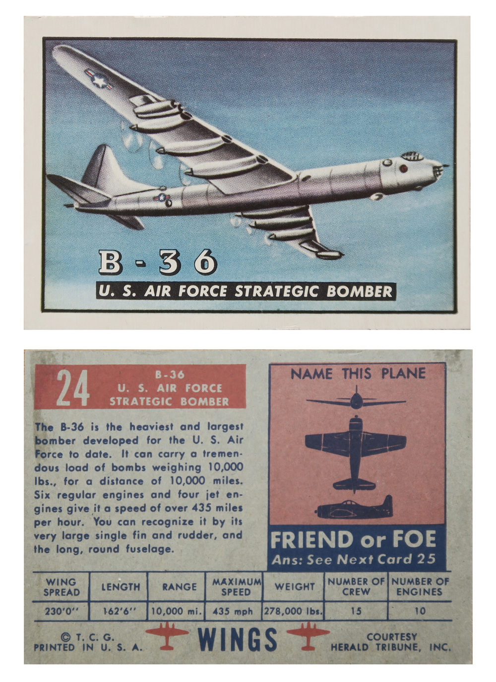 B-36 U.S. Air Force Strategic Bomber #24   Series: Wings Manufacture: Topps Chewing Gum Card Dimensions: 3.75 x 2.625 inches USA -1952