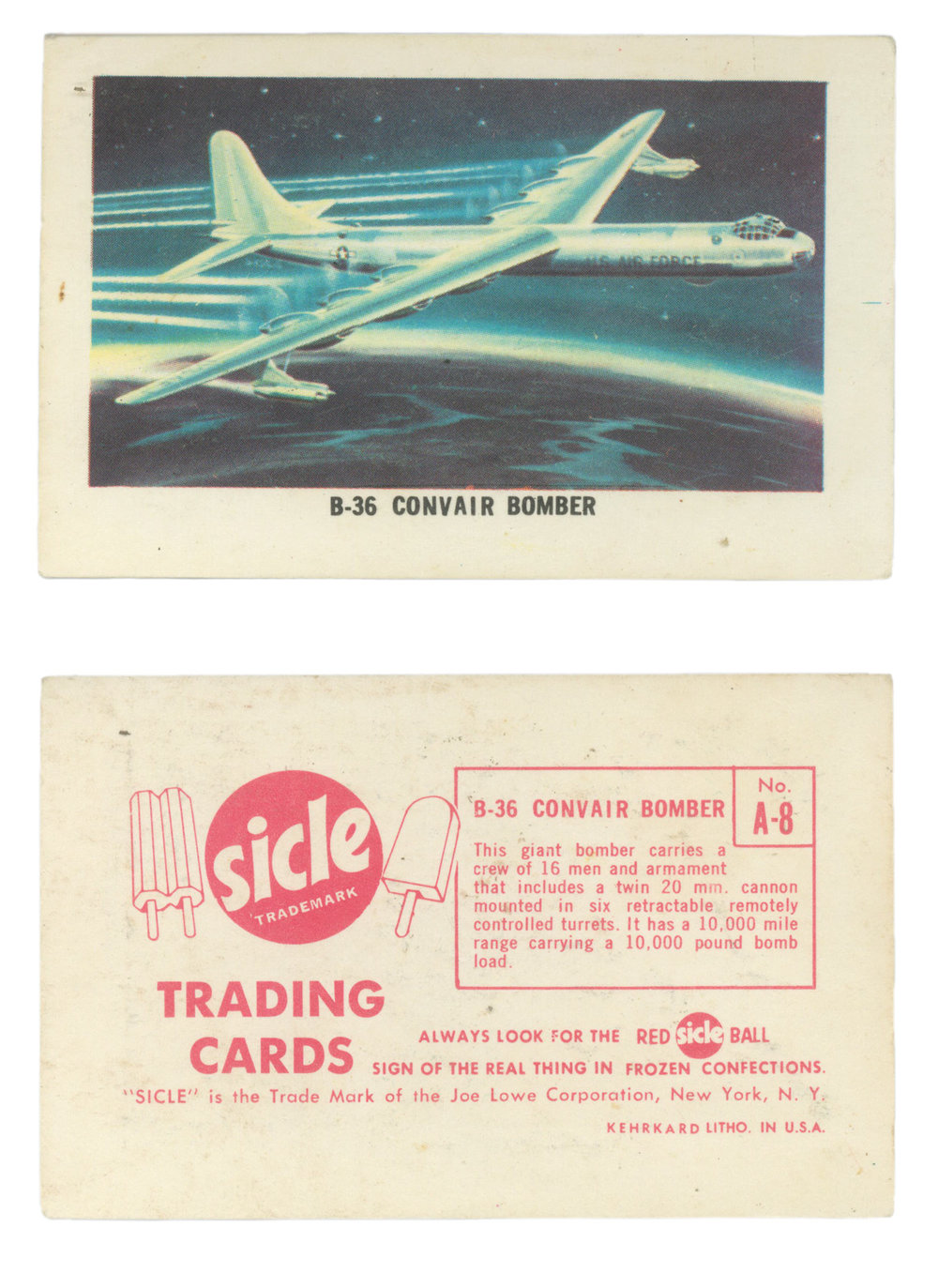 "B-36 Convair Bomber #A-8 Series: Sicle Airplane Trading Cards Manufacture: Joe Lowe Corporation Card Dimensions: 3.687"" x 2.375"" USA -1960's"