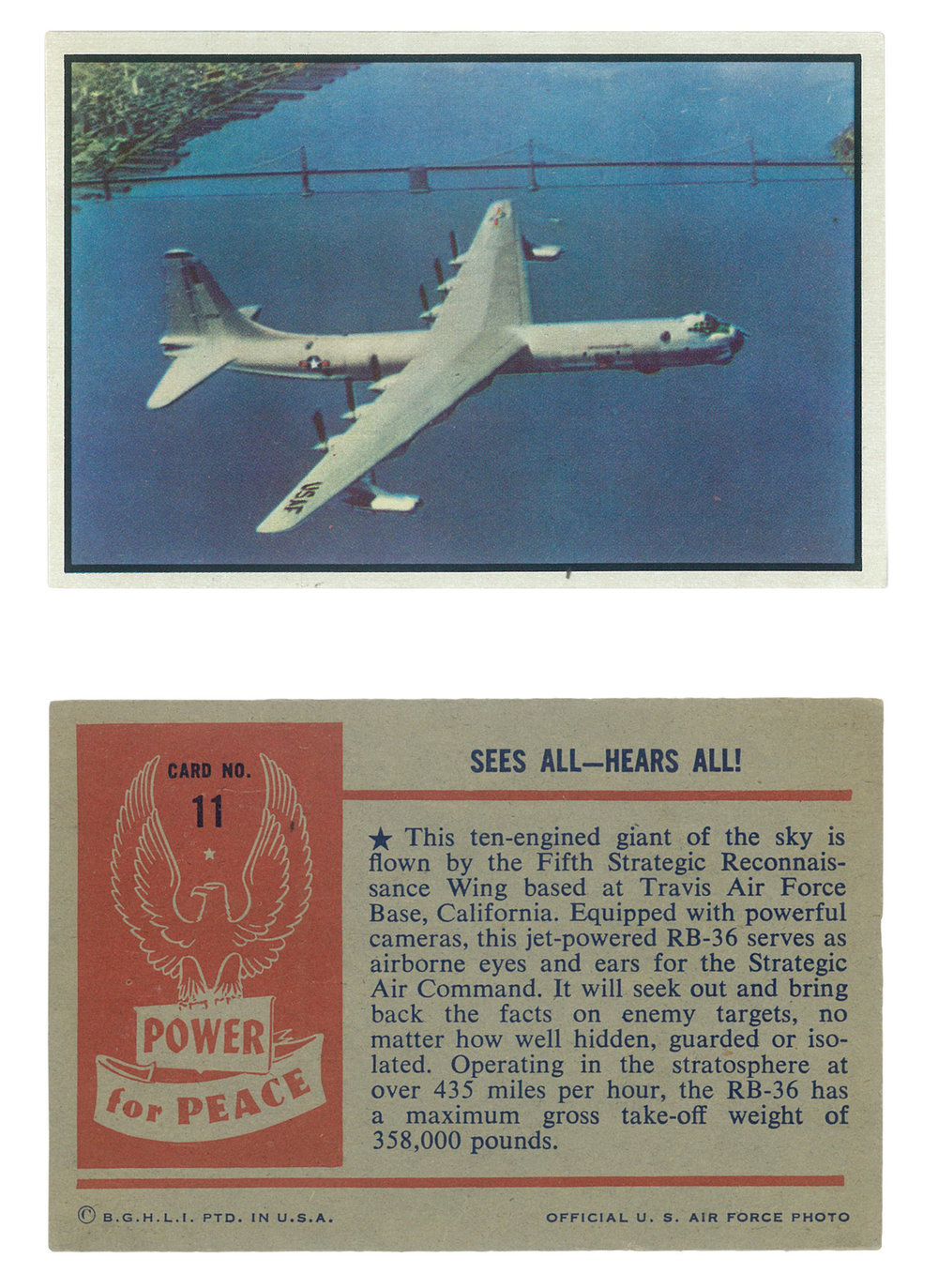 "RB-36""Sees all hears all!""  #11 Series: Power for Peace Manufacture: Bowman Card Dimensions: 3.75"" x 2.5"" USA - 1954"