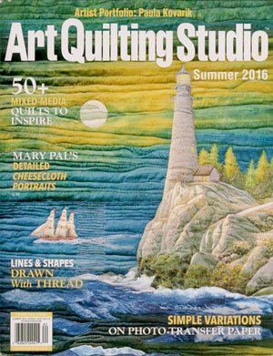 The Summer 2016 issue of Art Quilting Studio has a feature article about my work. Some of my favorite artists are also featured including Mary Pal, Deidre Adams, Pamela Allen and more. The issue is packed full of inspiring work. Order your copy here.