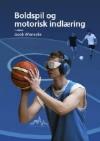 Boldspil og motorisk indlæring