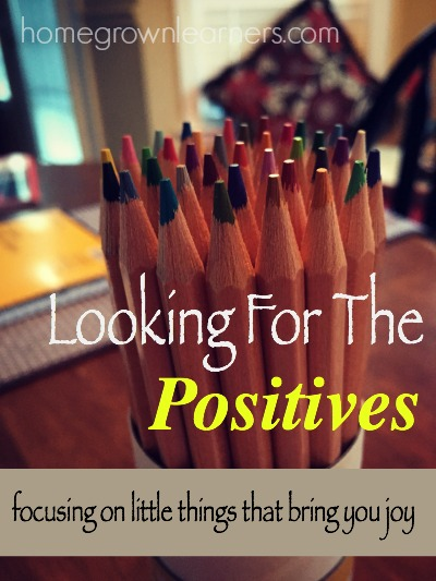 Looking For the Positives: Focusing on Little Things That Bring You Joy