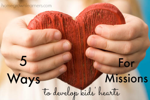 5 Ways to Develop Kids' Heart for Missions