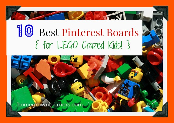 10 Best Pinterest Boards for LEGO Crazed Kids