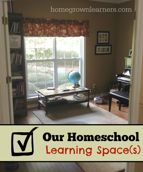 Our Homeschool Learning Spaces