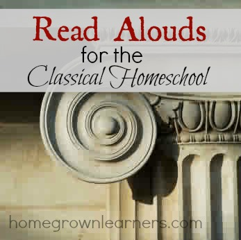 Read Alouds for the Classical Homeschool