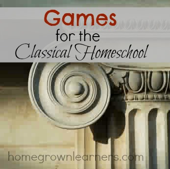 Games for the Classical Homeschool