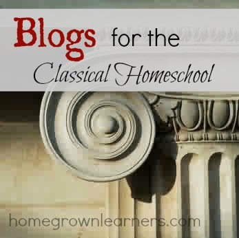 Blogs for the Classical Homeschool