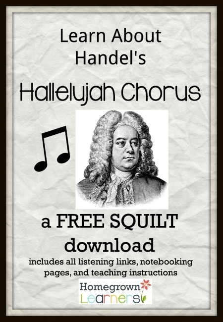 Free SQUILT Music Appreciation Lesson --- Hallelujah Chorus