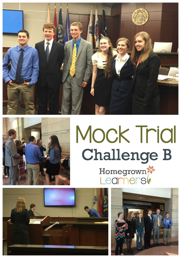 Challenge B Mock Trial -- Don't Give Up on Homeschooling Your Teens!