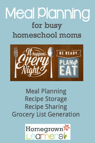 Meal Planning for Busy Homeschool Moms - Plan to Eat