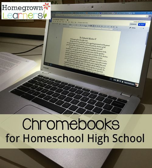 Chromebooks for Homeschool High School