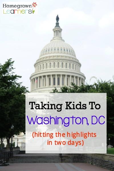 Taking Kids to Washington DC