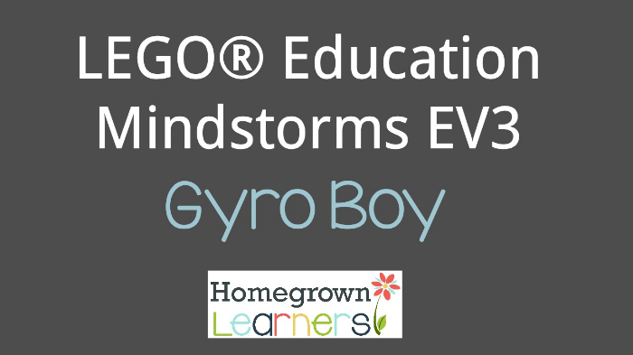 LEGO Education Mindstorms EV3 Gyro Boy - Getting Started with LEGO Mindstorms