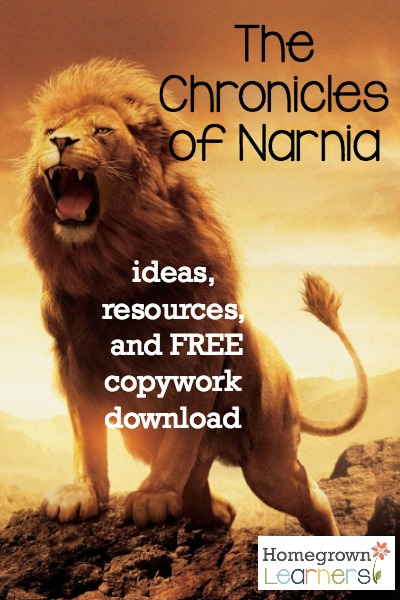 The Chronicles of Narnia -- resources & free copywork
