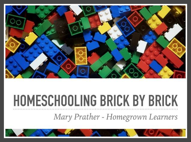 Homeschooling Brick by Brick