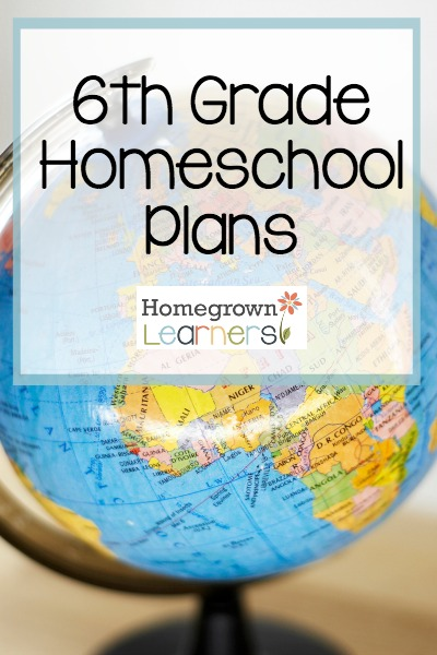 Sixth Grade Homeschool Curriculum Plans