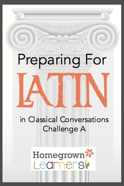 Preparing for Latin in Challenge A - how to get a jump start on the Latin BEFORE you begin Challenge!