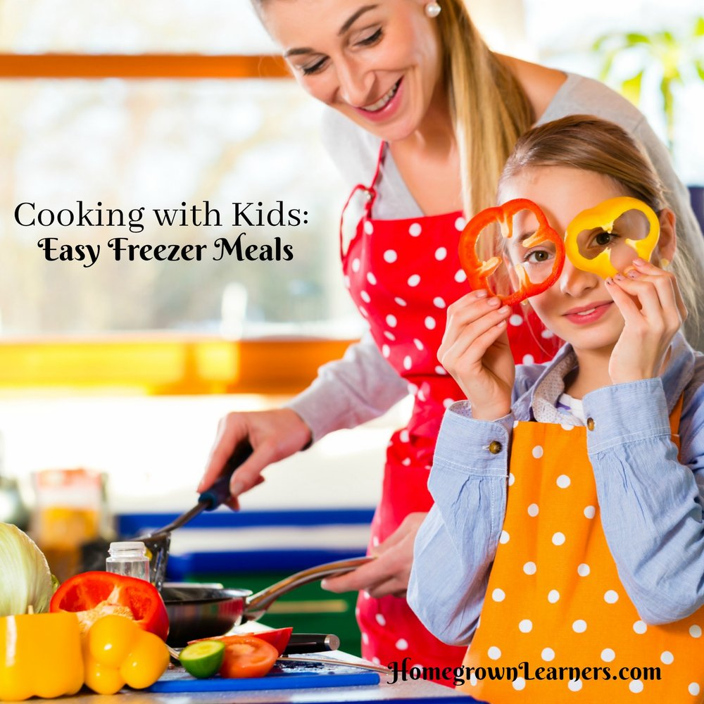 Cooking With Kids: Easy Freezer Meals