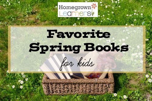 Favorite Spring Books for Kids